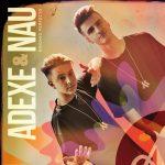 ▷ ADEXE y NAU nuevo disco BINOMIO PERFECTO ✅ CD 💿 EP 🎧 Digital